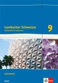 Lambacher Schweizer Mathematik 9. Arbeitsheft plus Lösungsheft Klasse 9. Ausgabe Bayern