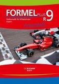 Formel PLUS 9R. Arbeitsheft Klasse 9 (Kurs R). Ausgabe Bayern Mittelschule