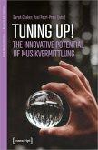 Tuning up! - Innovative Potentials of Musikvermittlung