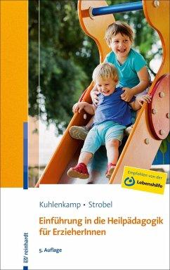 Einführung in die Heilpädagogik für ErzieherInnen (eBook, PDF) - Kuhlenkamp, Stefanie; Strobel, Beate U. M.