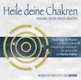 Heile deine Chakren. Reinigung für das Große Erwachen (Doppel-CD), 2 Audio-CD