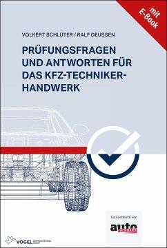 Prüfungsfragen und Antworten für das Kfz-Techniker-Handwerk - Schlüter, Volkert;Deußen, Ralf