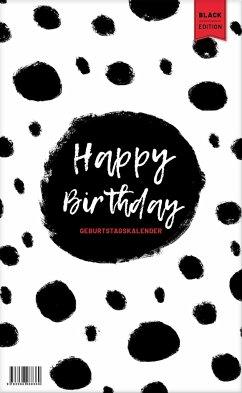 Geburtstagskalender immerwährend. Jahresunabhängiger Kalender für Geburtstage in schwarz/weiß. Geburtstagsübersicht zum Aufhängen mit Spiralbindung für die Familie und fürs Büro - Heisenberg, Sophie