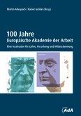 100 Jahre Europäische Akademie der Arbeit