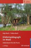 Erlebnispädagogik im Wald (eBook, PDF)