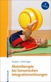 Mototherapie bei Sensorischen Integrationsstörungen (eBook, PDF)