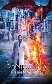 Benjamin's Hidden World