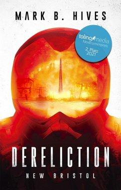 Dereliction (eBook, ePUB) - Hives, Mark B.