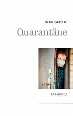 Quarantäne (eBook, ePUB)