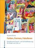 Farben, Formen, Fabulieren (eBook, PDF)