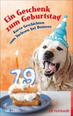 Ein Geschenk zum Geburtstag (eBook, PDF) - Zeller, Uli