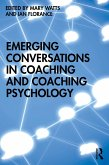 Emerging Conversations in Coaching and Coaching Psychology (eBook, ePUB)