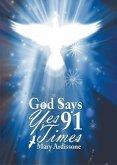 God Says Yes 91 Times (eBook, ePUB)