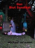 Das Blut Syndikat (eBook, ePUB)
