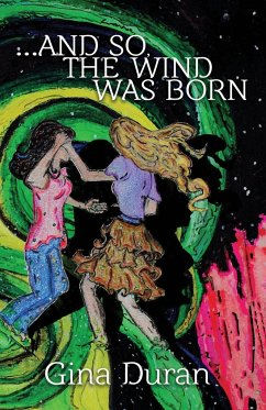...and so, the Wind was Born - Duran, Gina