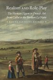 Realism and Role-Play: The Human Figure in French Art from Callot to the Brothers Le Nain