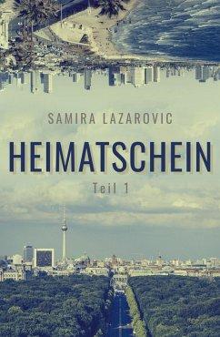 Heimatschein (eBook, ePUB) - Lazarovic, Samira