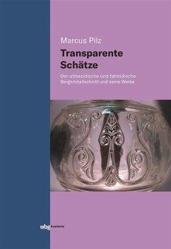 Transparente Schätze - Pilz, Marcus