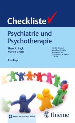 Checkliste Psychiatrie und Psychotherapie - Payk, Theo R.;Brüne, Martin