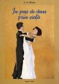 In pasi de dans prin viata (eBook, ePUB)