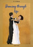 Dancing through life (eBook, ePUB)