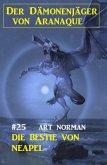Der Dämonenjäger von Aranaque 25: ¿Die Bestie von Neapel (eBook, ePUB)