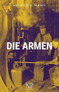 Die Armen (eBook, ePUB) - Mann, Heinrich