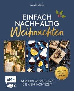 Einfach nachhaltig - Weihnachten (Mängelexemplar) - Brachetti, Anna