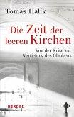Die Zeit der leeren Kirchen (eBook, PDF)