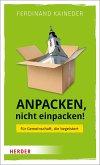 Anpacken, nicht einpacken! (eBook, PDF)