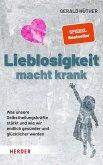 Lieblosigkeit macht krank (eBook, PDF)