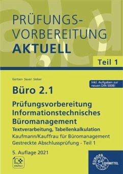 Büro 2.1 - Prüfungsvorbereitung aktuell Kaufmann / Kauffrau für Büromanagement - Büro 2.1 - Prüfungsvorbereitung aktuell Kaufmann/Kauffrau für Büromanagement, m. CD-ROM