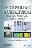 Photovoltaic Manufacturing: Etching, Texturing, and Cleaning