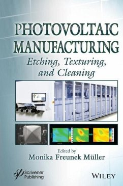 Photovoltaic Manufacturing: Etching, Texturing, and Cleaning - Photovoltaic Manufacturing