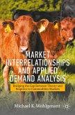 Market Interrelationships and Applied Demand Analysis