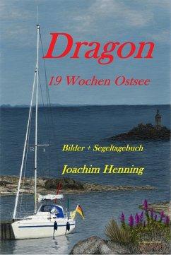 Dragon 19 Wochen Ostsee (eBook, ePUB) - Henning, Joachim