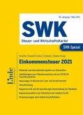 SWK-Spezial Einkommensteuer 2021