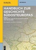 Herrschaft und Politik in Südosteuropa von 1300 bis 1800