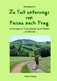Zu Fuß unterwegs von Passau nach Prag
