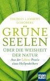 Grüne Seelen. Über die Weisheit der Natur (eBook, ePUB)