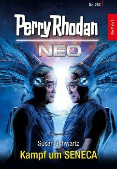 Kampf um SENECA / Perry Rhodan - Neo Bd.252 (eBook, ePUB)