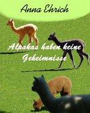 Alpakas haben keine Geheimnisse (eBook, ePUB)