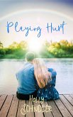 Playing Hurt (Lake of the Woods Love Stories, #1) (eBook, ePUB)