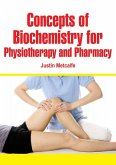 Concepts of Biochemistry for Physiotherapy and Pharmacy (eBook, ePUB)
