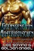 Gefangene von Außerirdischen (Die Meister der Tsenturion, #1) (eBook, ePUB)