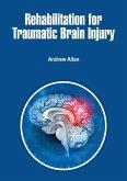 Rehabilitation for Traumatic Brain Injury (eBook, ePUB)