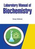 Laboratory Manual of Biochemistry (eBook, ePUB)