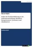 Stufen der Testdurchführung in der Softwareentwicklung. Modultest, Integrationstest, Systemtest und Abnahmetest (eBook, PDF)