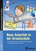 Neue Autorität in der Grundschule (eBook, PDF)