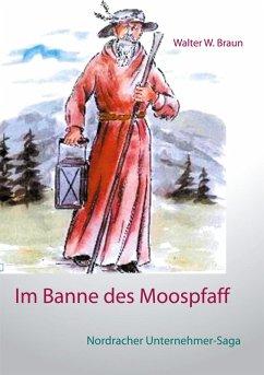 Im Banne des Moospfaff (eBook, ePUB)